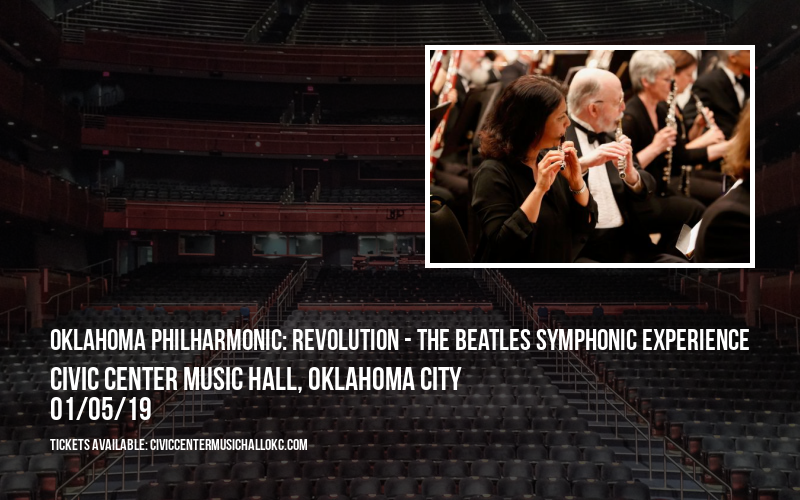 Oklahoma Philharmonic: Revolution - The Beatles Symphonic Experience at Civic Center Music Hall