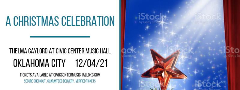 A Christmas Celebration at Thelma Gaylord at Civic Center Music Hall